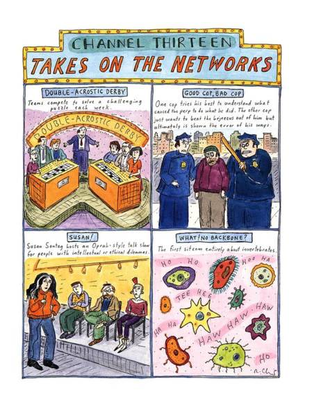 October 3rd Drawing - Channel Thirteen Takes On The Networks by Roz Chast