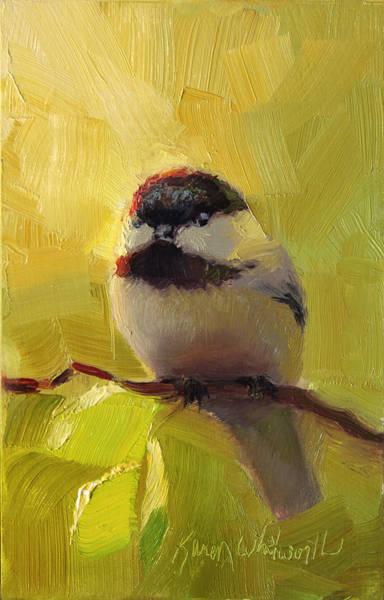 Painting - Chatty Chickadee - Cheeky Bird by Karen Whitworth