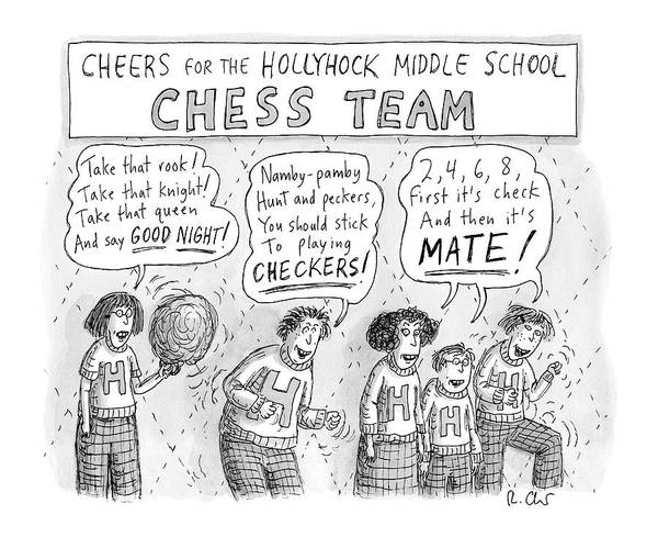 High School Drawing - Cheers From The Hollyhock Middle School Chess by Roz Chast