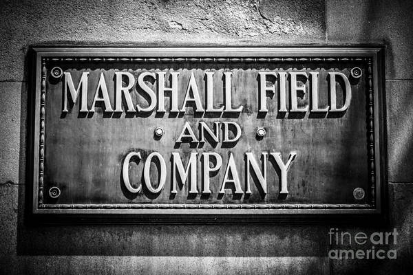 Editorial Photograph - Chicago Marshall Field Sign In Black And White by Paul Velgos