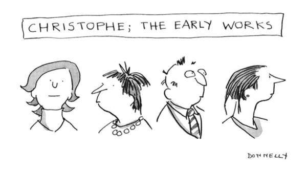 Early Drawing - Christophe; The Early Works by Liza Donnelly