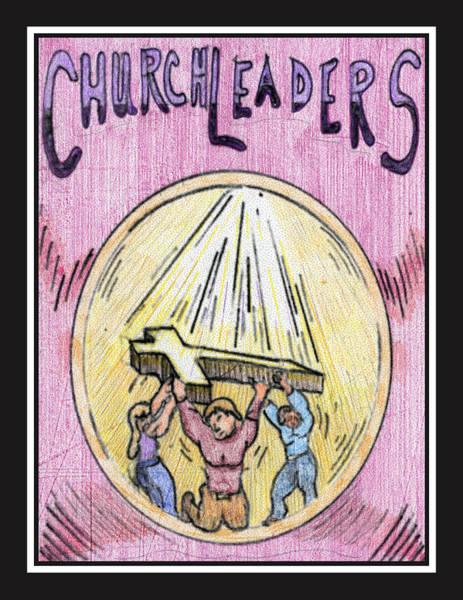 Drawing - Church Leaders by Jason Girard