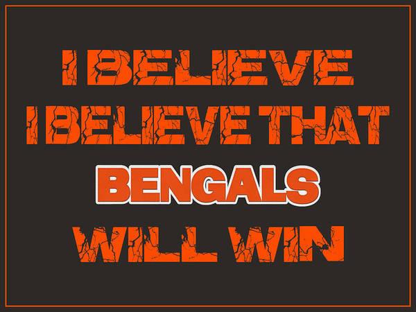 Saying Photograph - Cincinnati Bengals I Believe by Joe Hamilton