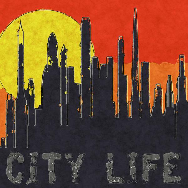 Wall Art - Digital Art - City Life by David G Paul