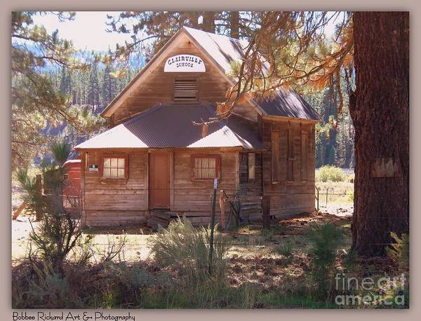 Plumas County Photograph - Claireville Historical School by Bobbee Rickard