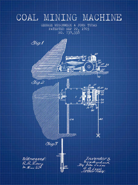 Coals Wall Art - Digital Art - Coal Mining Machine Patent From 1903- Blueprint by Aged Pixel