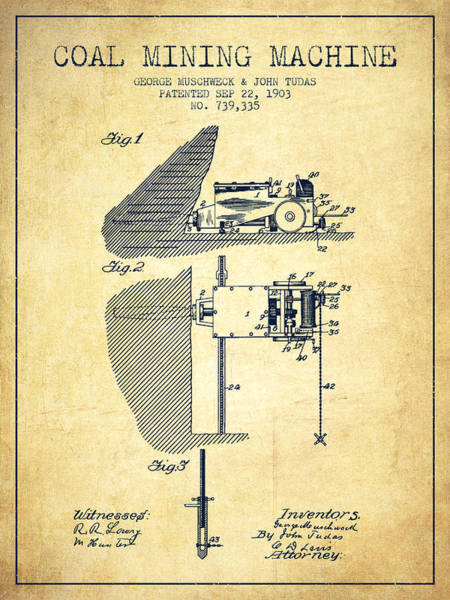 Coals Wall Art - Digital Art - Coal Mining Machine Patent From 1903- Vintage by Aged Pixel