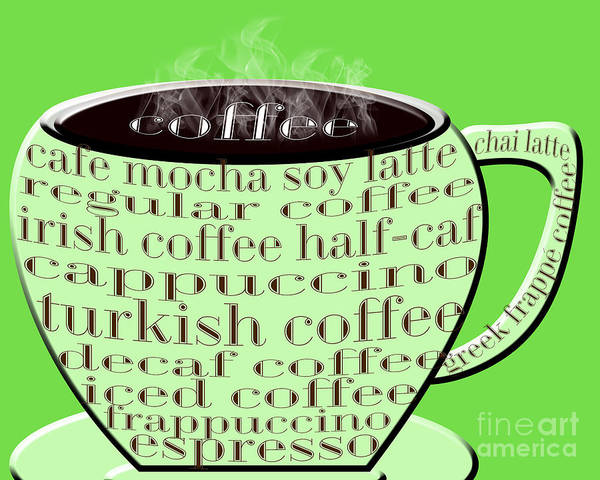 Digital Art - Coffee Cup Green Typography by Andee Design
