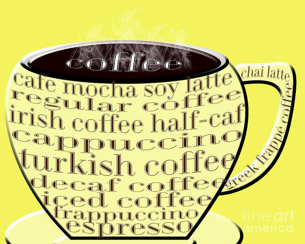 Digital Art - Coffee Cup Yellow Typography by Andee Design