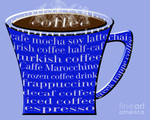 Digital Art - Coffee Mug Blue Typography by Andee Design
