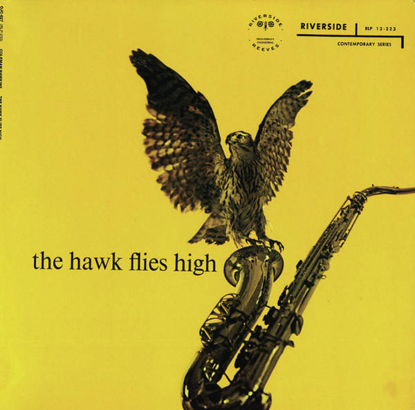 Wall Art - Digital Art - Coleman Hawkins -  The Hawk Files High by Concord Music Group