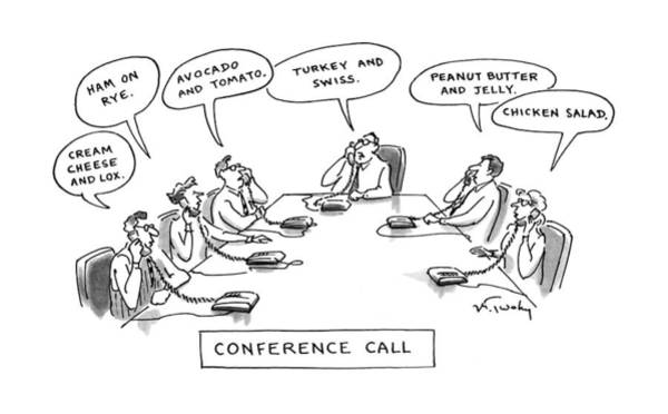 Sandwiches Drawing - Conference Call by Mike Twohy