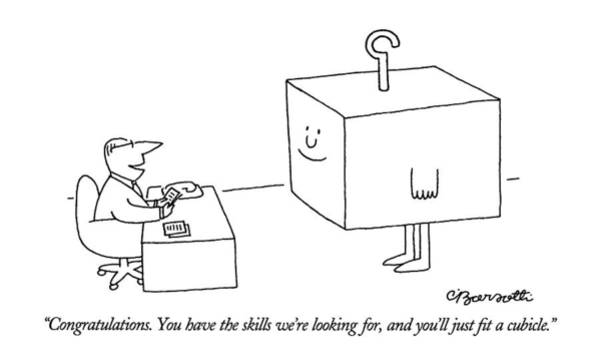 Hiring Drawing - Congratulations.  You Have The Skills We're by Charles Barsotti