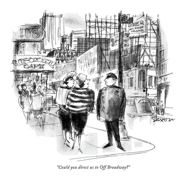 1958 Drawing - Could You Direct Us To Off Broadway? by Charles Saxon