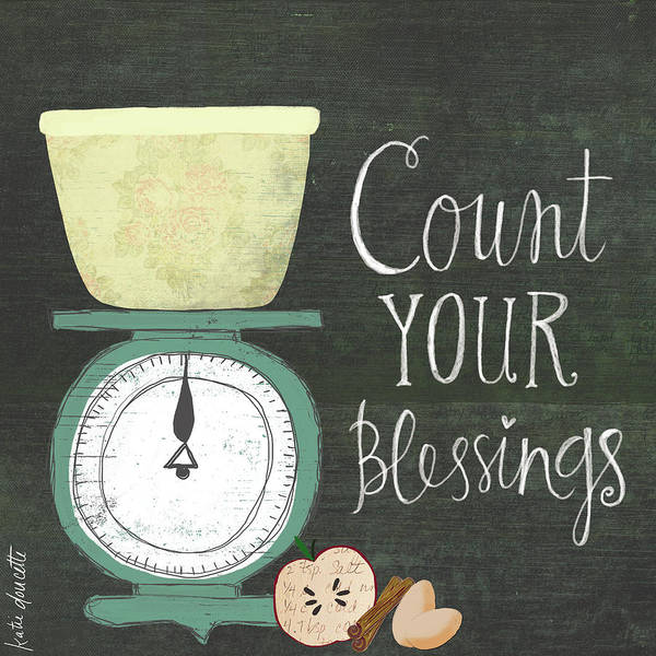 Kitchen Painting - Count Your Blessings by Katie Doucette