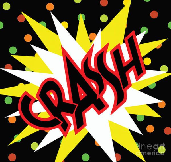 Wall Art - Digital Art - Crash by Kaye Menner