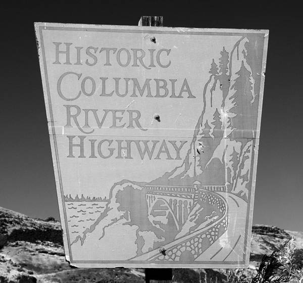 Thompson River Photograph - Historic Columbia River Highway Sign by David Lee Thompson