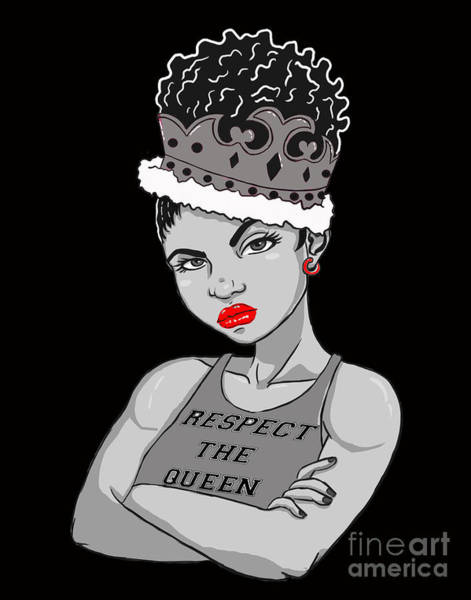 Wall Art - Digital Art - Crown Me Queen by Respect the Queen