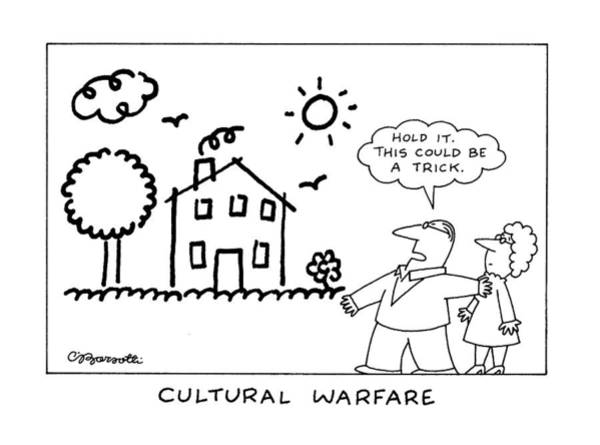 Small House Drawing - Cultural Warfare by Charles Barsotti