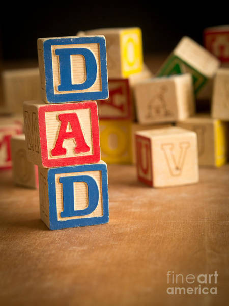Father Photograph - Dad - Alphabet Blocks Fathers Day by Edward Fielding