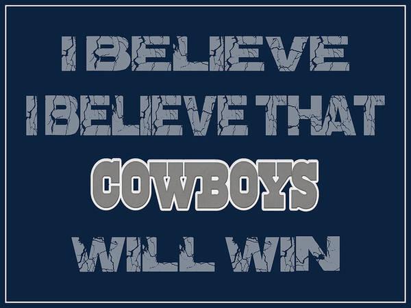 Saying Photograph - Dallas Cowboys I Believe by Joe Hamilton