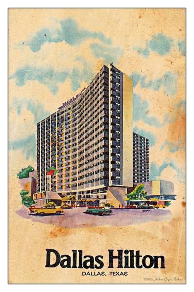Hilton Hotel Digital Art - Dallas Hilton by Audreen Gieger