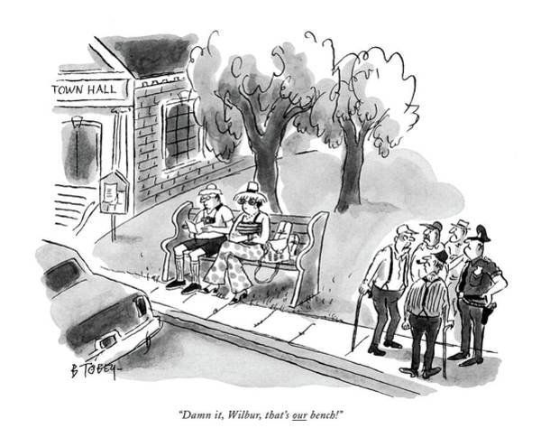1980 Drawing - Damn It, Wilbur, That's Our Bench! by Barney Tobey