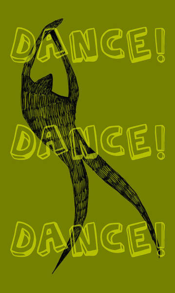 Words Digital Art - Dance Dance Dance by Michelle Calkins