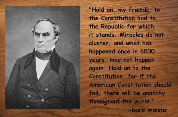 Famous People Digital Art - Daniel Webster On The Constitution Of The United States by Barbara Snyder