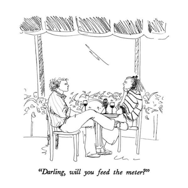 Feed Drawing - Darling, Will You Feed The Meter? by Richard Cline