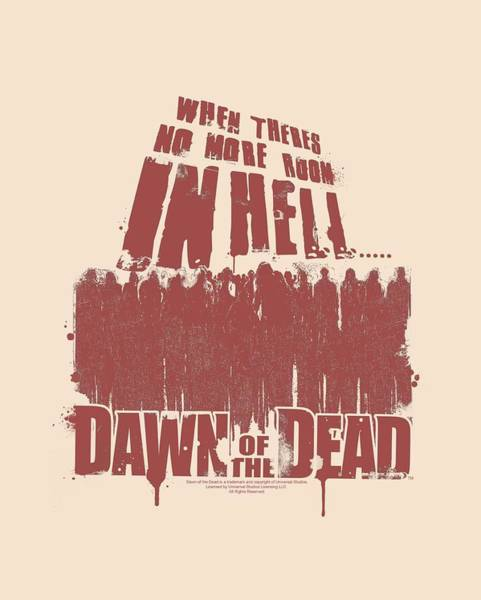 Dawn Digital Art - Dawn Of The Dead - No More Room by Brand A