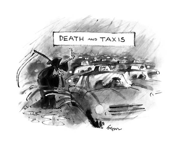 Taxi Drawing - Death And Taxis by Lee Lorenz