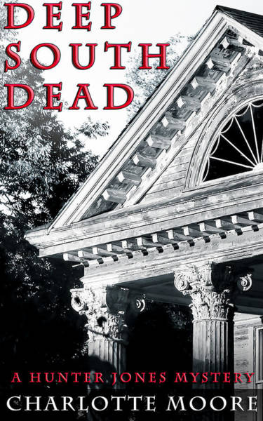 Photograph - Deep South Dead Ebook Cover by Mark Tisdale