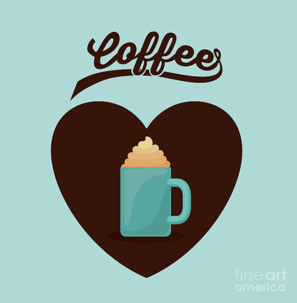 Delicious Wall Art - Digital Art - Delicious Coffee Design by Grmarc