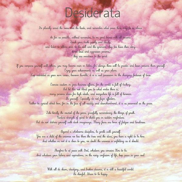Quotation Photograph - Desiderata - Cotton Candy Sky by Marianna Mills