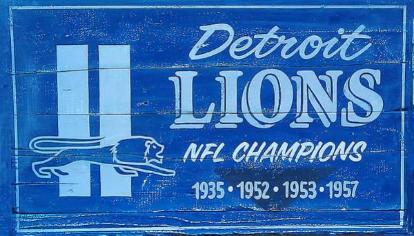 Detroit Lions Photograph - Detroit Lions Sign by Bill Cannon
