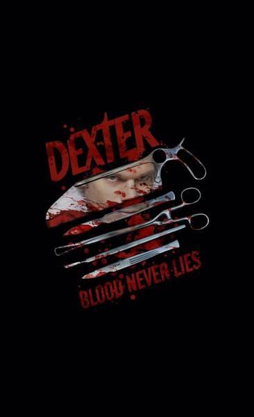 Suspense Digital Art - Dexter - Blood Never Lies by Brand A