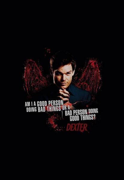 Suspense Digital Art - Dexter - Good Bad by Brand A