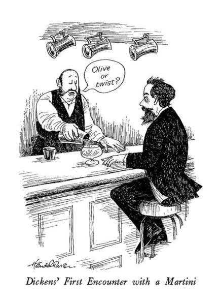 Celebrities Drawing - Dickens' First Encounter With A Martini by J.B. Handelsman