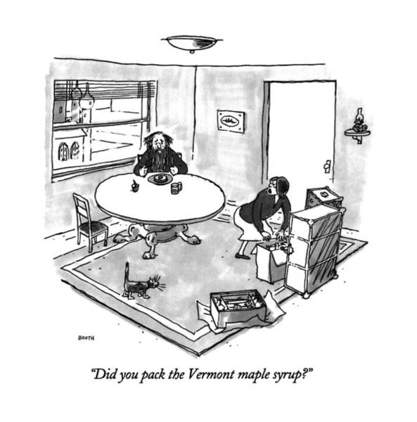 Drawing - Did You Pack The Vermont Maple Syrup? by George Booth