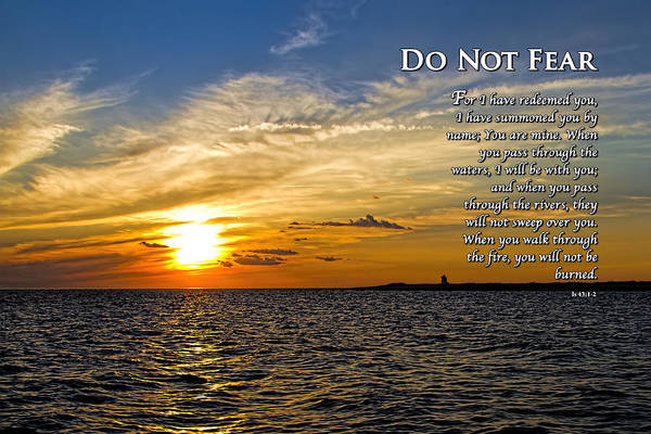 Photograph - Do Not Fear Isaiah 43 by Eleanor Abramson