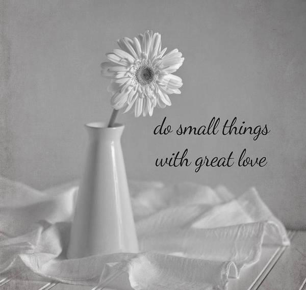 Photograph - Do Small Things by Kim Hojnacki
