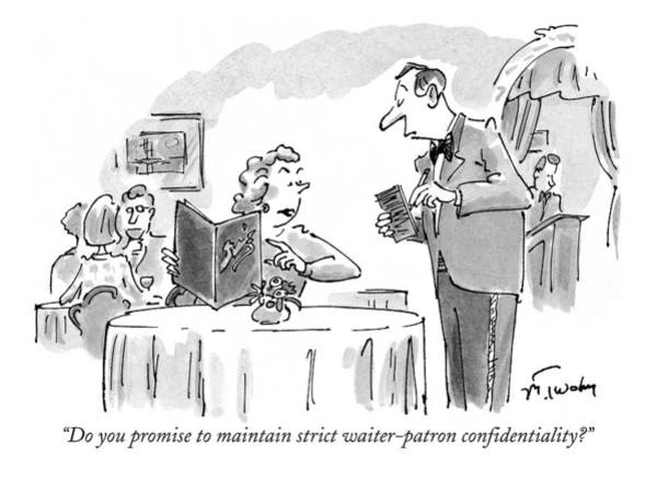 Waiter Drawing - Do You Promise To Maintain Strict Waiter-patron by Mike Twohy