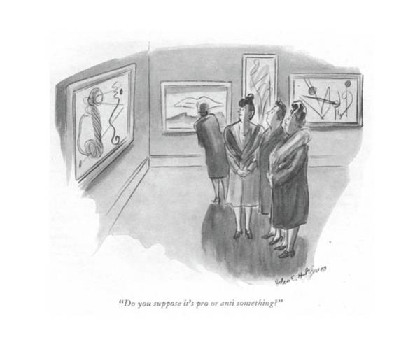 Interpretation Drawing - Do You Suppose It's Pro Or Anti Something? by Helen E. Hokinson