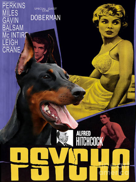 Psycho Painting - Doberman Pinscher Art Canvas Print - Psycho Movie Poster by Sandra Sij