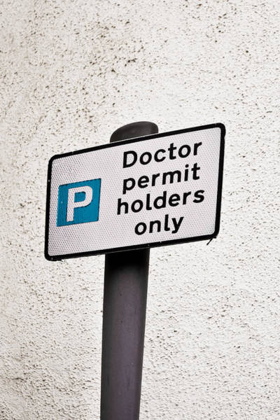 Clinic Wall Art - Photograph - Doctor Parking by Tom Gowanlock
