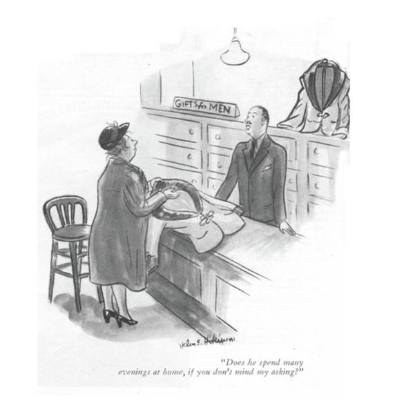 Xmas Drawing - Does He Spend Many Evenings At Home by Helen E. Hokinson