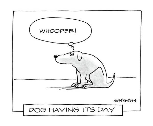 Pet Drawing - Dog Having Its Day by Mick Stevens