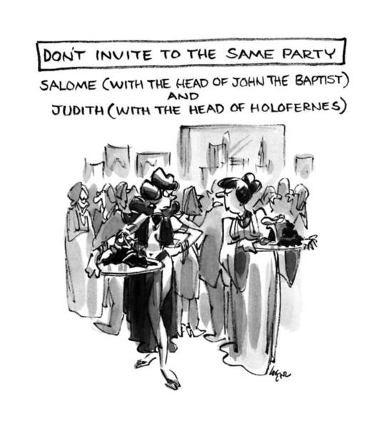 Same Drawing - Don't Invite To The Same Party-salome by Lee Lorenz