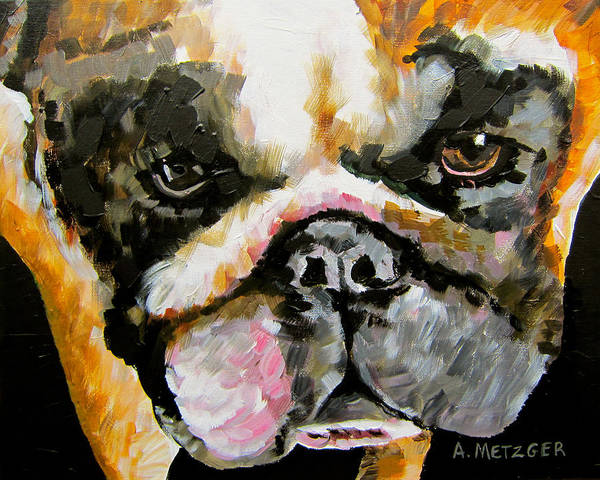 English Bulldog Painting - Don't Mess With Hurley by Alan Metzger